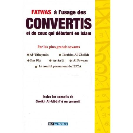 Fatwas à l'usage des Convertis et de ceux qui débutent en Islam - Dar Al Muslim