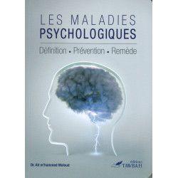 Les Maladies Psychologiques : Définition - Prévention - Remède - M'hammed Moloud - Tawbah