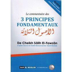 Le Commentaire des 3 Principes Fondamentaux - Shaykh Al-Fawzân - Souple - Dar Al Muslim