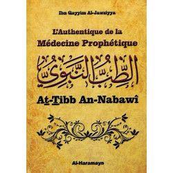 L'Authentique de la Médecine Prophétique (At-Tibb An-Nabawî) - Ibn Qayyim Al-Jawziyya - Al-Haramayn