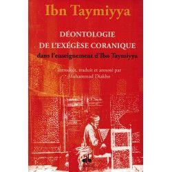 Déontologie de l'Exégèse Coranique dans l'enseignement d'Ibn Taymiyya - Muhammad Diakho