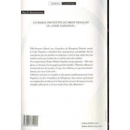 "La Shari'a - Prototype du droit français - Le ""Code Napoléon"" - Nas E. Boutammina"
