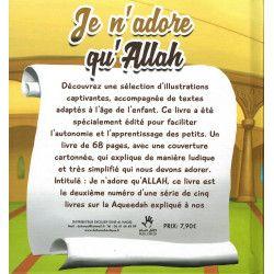 Je n'adore qu'Allah -...