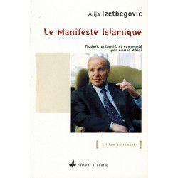Le manifeste Islamique - Alija Izetbegovic