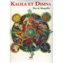 Khalila et Dimna - Ibn Al-Muqaffa'