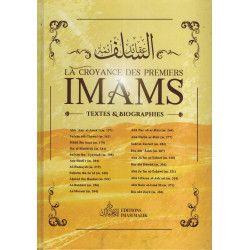 La Croyance des Premiers Imams - Textes et Biographies - Editions Imam Malik