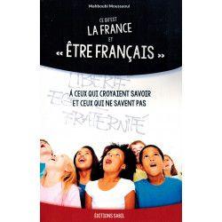 """Ce qu'est La France et """"Être Français"""" - Mahboubi Moussaoui - Editions Sabil"""