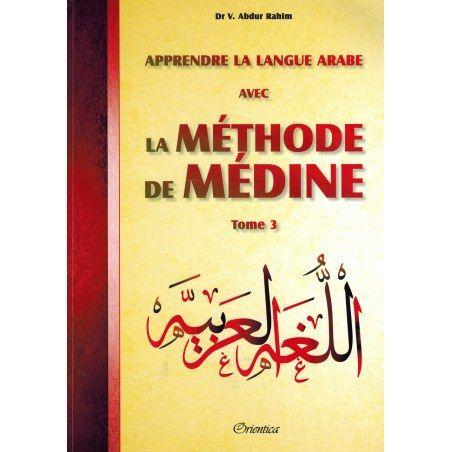 La méthode de Médine : Tome 3 / Orientica