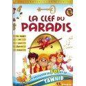 La Clef du Paradis - Je découvre la Foi et le Tawhid en 13 étapes - Sana Kids