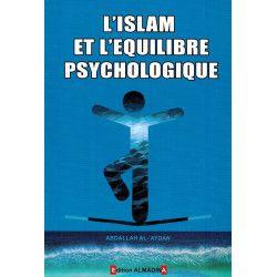 L'Islam et l'équilibre psychologique - AbdAllah Al-'Aydan - Al Madina