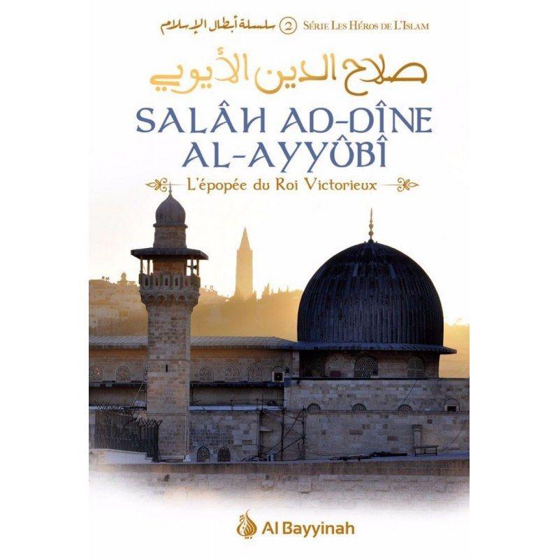Pack Héros de l'Islam (Salâh Ad-Dîne Al-Ayyûbî + Le Sultan du Maghreb)