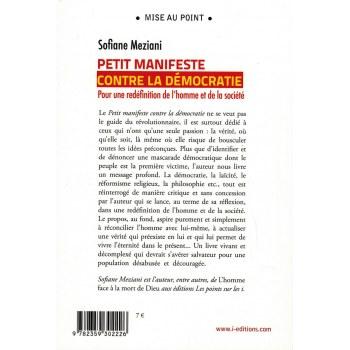 Petit manifeste contre la démocratie - Pour une redéfinition de l'homme et de la société - Sofiane Meziani