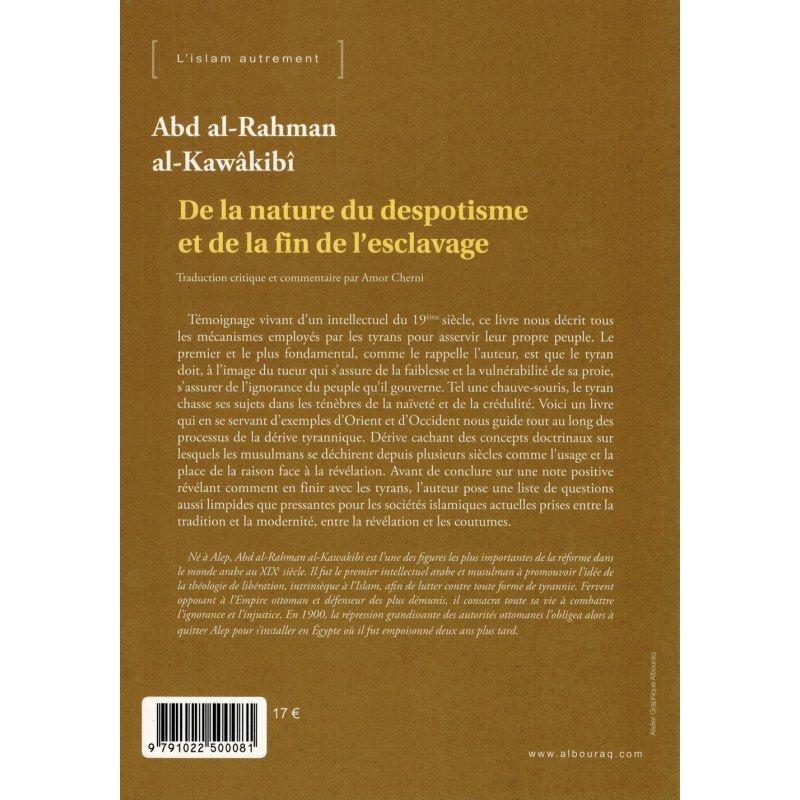 De la nature du despotisme et de la fin de l'esclavage - Abd Al-Rahman Al-Kawâkibî