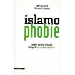 """Islamophobie - Comment les élites française fabriquent le """" problème musulman """""""