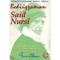 Bediüzzaman Said Nursî - Monographie d'un grand novateur (Mujaddid) du siècle