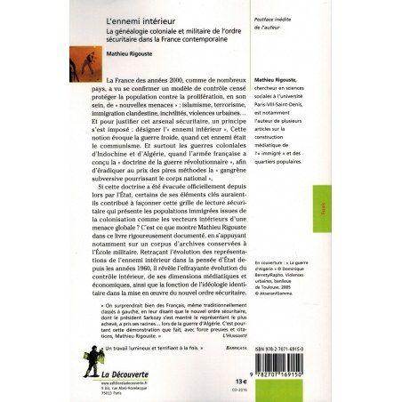 L'ennemi intérieur - La généalogie coloniale et militaire de l'ordre sécuritaire - Mathieu Rigouste