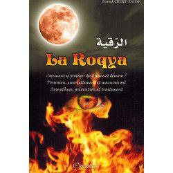 La Roqya - Comment se protéger des djinns et démons ? - Cherif Zahar - Orientica