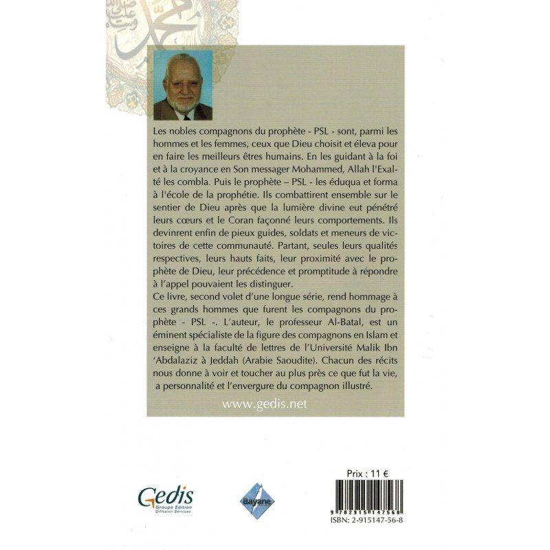Grands Hommes de l'Islam dans l'entourage du Prophète Mohammed - Volume 2 - Farouk Al-Batal