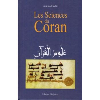 Les Sciences du Coran (Ouloum Al-Qur'an) - Asmaa Godin - Al Qalam