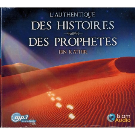 CD MP3 - L'Authentique des Histoires des Prophètes - Ibn Kathir - Islam Audio