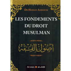 Les Fondements du Droit Musulman - Dr Hassan Amdouni - Al-Imen