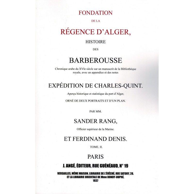 Pack Fondation de La Régence D'Alger - Histoire Des Barberousse - Tome 1 & 2