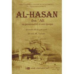 Al-Hasan Ibn Alî - Sa personnalité et son époque - Les Califes Bien Guidés - Dr. Ali M. Sallabi - IIPH
