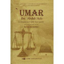 'Umar Ibn 'Abdul-'Azîz - Sa personnalité et son époque - Les Califes Bien Guidés - Dr. Ali M. Sallabi - IIPH