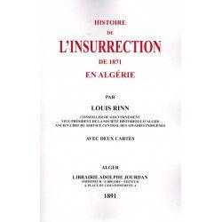 Histoire de l'Insurrection de 1871 en Algérie - Louis Rinn