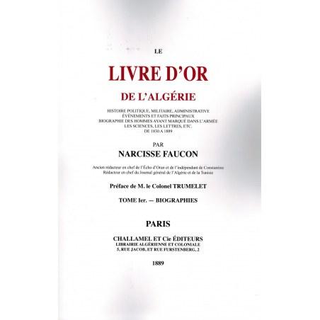 Le Livre d'Or de Algérie - Histoire Politique, Militaire et Administrative - Louis Rinn