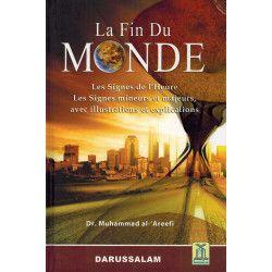 La Fin du Monde - Les Signe de l'Heure - Muhammad Al-'Areefi - Daroussalam