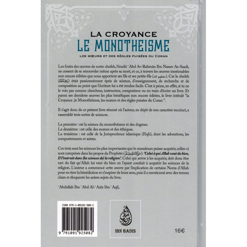 La Croyance (Le Monothéisme) - Les Mœurs et des règles puisées du Coran (Fath Ar-Rahim) - Shaykh As-Saadi - Ibn Badis