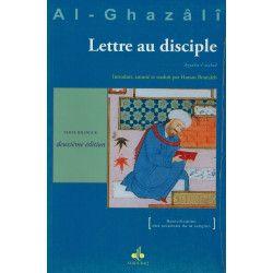 Lettre au disciple (Ayyuha-l-walad) - Al-Ghazâli