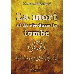 La mort et la vie dans la tombe - Imâm Al-Qurtubî - Orientica