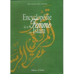 Encyclopédie de la Femme en Islam - 'Abd Al-Halîm Abou Chouqqa - Al-Qalam