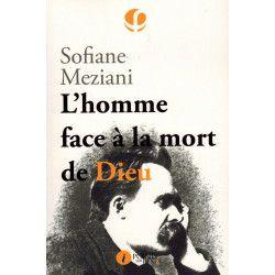 L'homme face à la mort de Dieu - Sofiane Meziani - i Editions