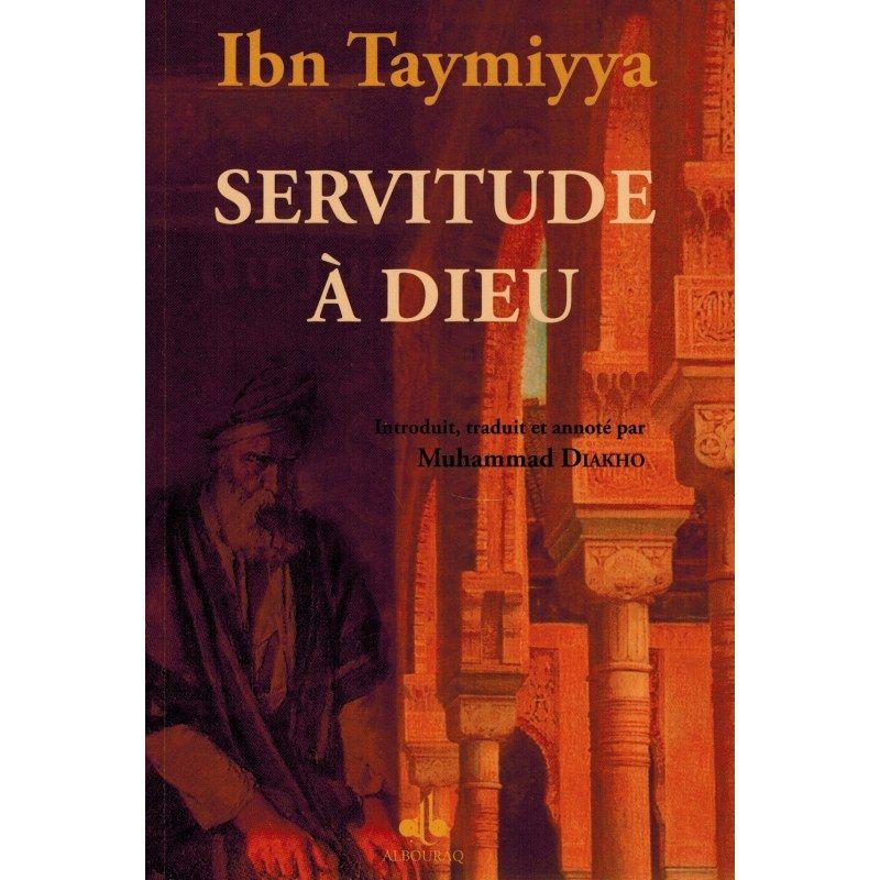 Servitude de Dieu - Ibn Taymiyya