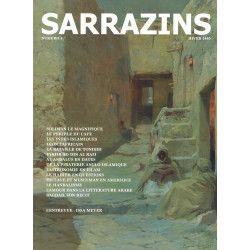 Sarrazins - Hiver 1440 - Numéro 3 : Soliman le Magnifique, Léon L'Africain, Tonbidi, Bagdad...