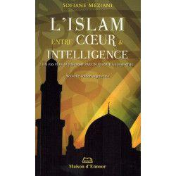 L'Islam entre Cœur &...
