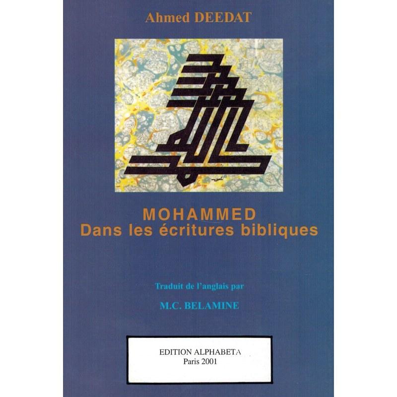 Mohammed dans les écritures bibliques - Ahmed Deedat
