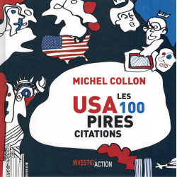 USA : Les 100 Pires Citations - Michel Collon - Investig'Action