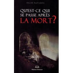 Qu'est-ce qui se passe après la Mort ? - Shaykh Rafî'ud-Dîn - Maison d'Ennour