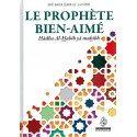 Le Prophète Bien-Aimé (Hâdha Al-Habîb yâ muhibb) - Abû Bakr Jâbir Al-Jazâ'irî - Maison d'Ennour