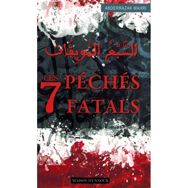 Les 7 Péchés Fatals  - Abderrazak Mahri - Maison d'Ennour
