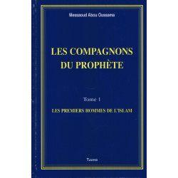 Les Compagnons du Prophète - Messaoud Abou Oussama - Edition Tawhid