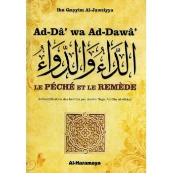 Ad-Dâ' wa Ad-Dawâ' (Le Péché et le Remède / Péchés et Guérison) - Ibn Al-Qayyim Al-Jawziyya - Al-Haramayn