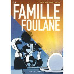 La Famille Foulane (Tome 1)...
