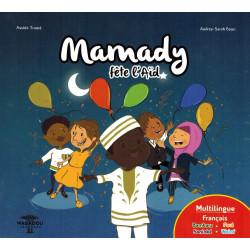 Mamady fête l'Aïd - Multilingue (Français, Bambara, Soninké, Peul & Wolof) - Assida Traore Audrey-Sarah Boon - Wagadou Jeunesse