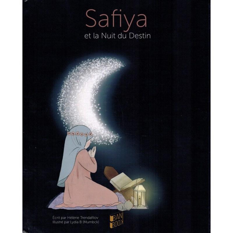Safiya et la Nuit du Destin - Hélène Trendafilov & Lydia B - BANIBOOK