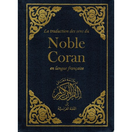 Le Noble Coran - Traduction des sens en langue française - Poche - Souple